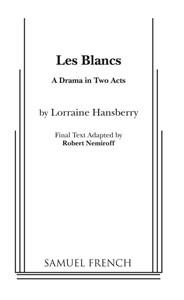 Les Blancs (The Whites)