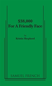 $38,000 For A Friendly Face