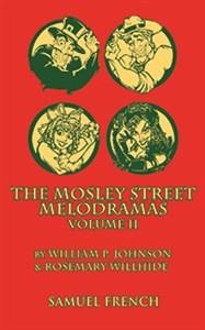 Mosley Street Melodramas, Vol. 2
