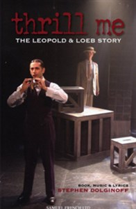 Thrill Me: The Leopold & Loeb Story