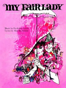 My Fair Lady: (Movie Vocal Selections)