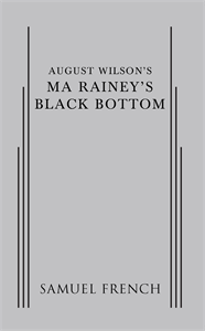 August Wilson's Ma Rainey's Black Bottom