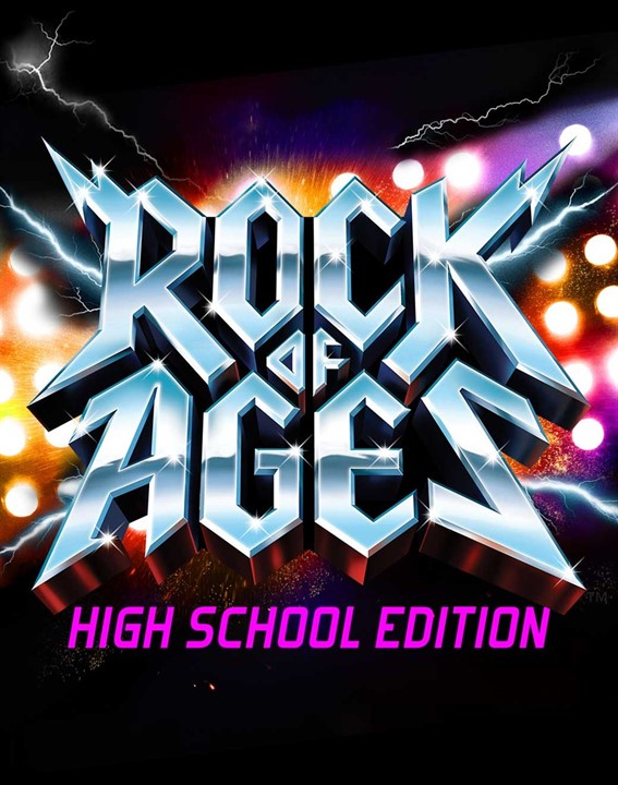 Rock of Ages (High School Edition)
