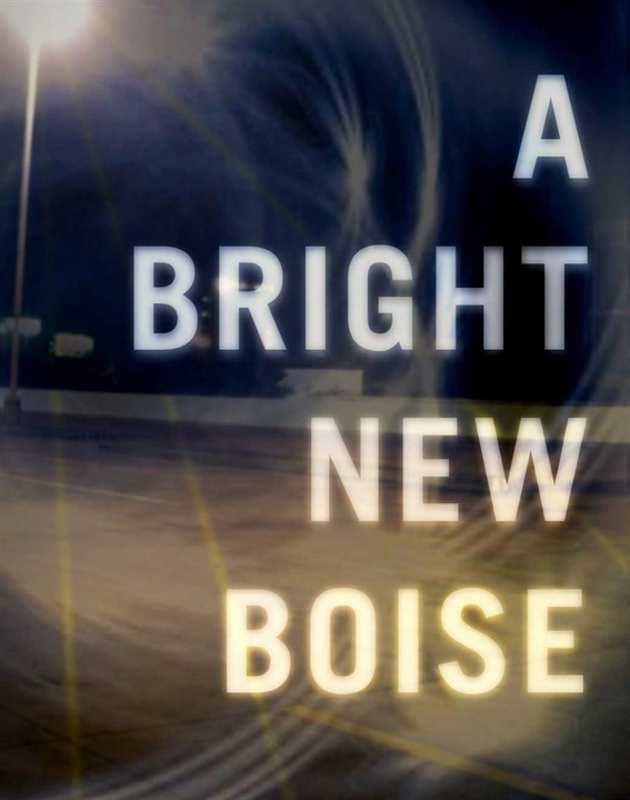 A Bright New Boise