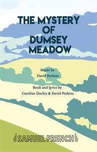 The Mystery Of Dumsey Meadow