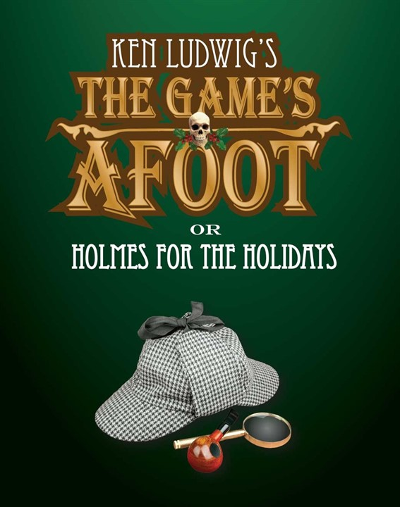 Ken Ludwig's The Game's Afoot
