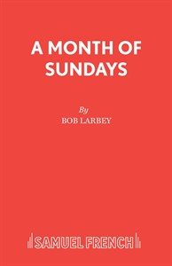 A Month of Sundays (Larbey)