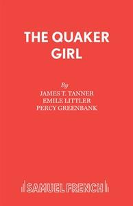 The Quaker Girl (original version)
