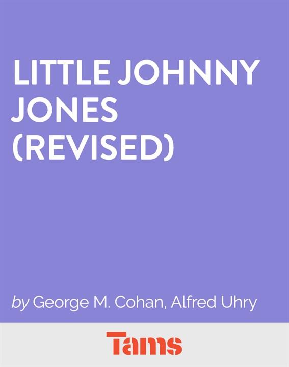 Little Johnny Jones (Revised)