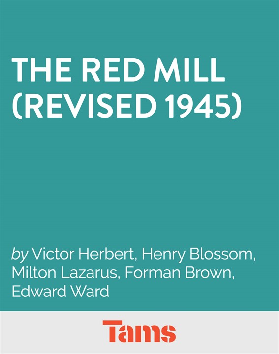 The Red Mill (Revised1945)