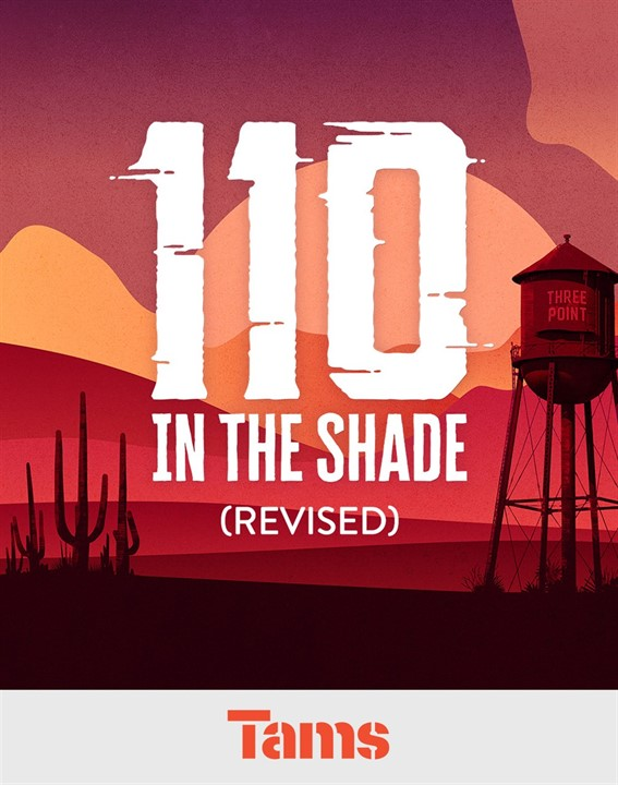 110 In The Shade (Revised)