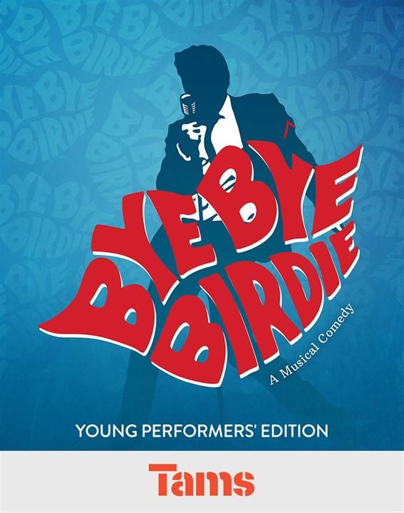 Bye Bye Birdie - Young Performers' Edition