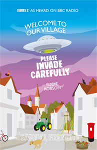 Welcome to Our Village, Please Invade Carefully Series 2