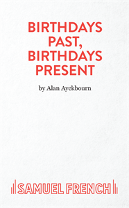 Birthdays Past, Birthdays Present