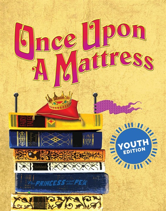 Once Upon A Mattress: Youth Edition