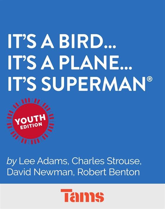 It'saBird… It'saPlane… It'sSuperman®: Youth Edition