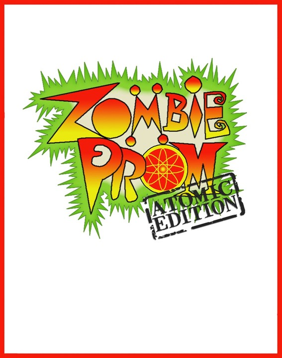 Zombie Prom: Atomic Edition