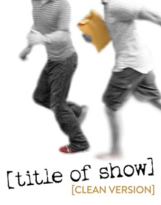 [title of show] (clean version)